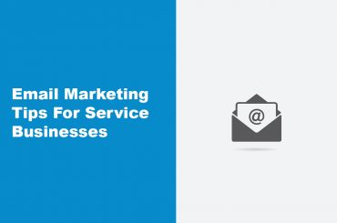 5 Steps To Email Marketing for Service Businesses