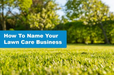 How To Name Your Lawn Care Business