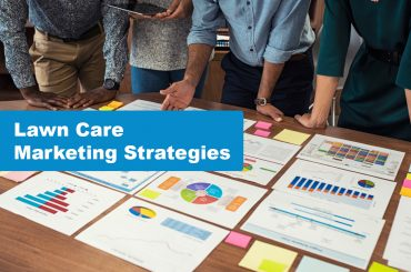 5 Lawn Care Marketing Strategies to Accelerate Growth
