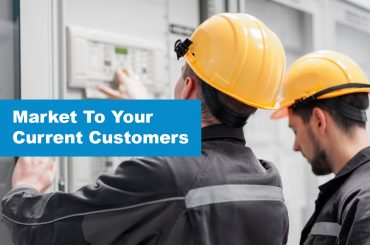 How to Market to Your Current Field Service Customers